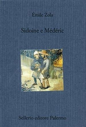 Sidoine e Médéric.: Zola,Emile.