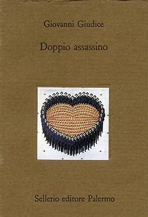 Doppio assassino.: Giudice,Giovanni.