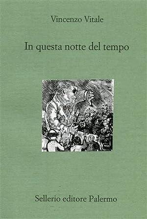 In questa notte del tempo. Il socialista Enzo Paroli salv: Vitale,Vincenzo.