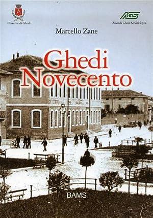 Ghedi Novecento.: Zane,Marcello.