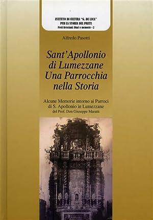 Sant'Apollonio di Lumezzane. Una parrocchia nella storia.: Pasotti,Alfredo.