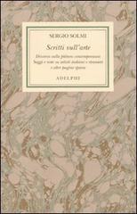 Scritti sull'Arte.: Solmi,Sergio.