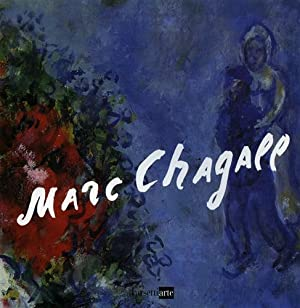 Marc Chagall. Opere dal 1927 al 1981.: Catalogo della Mostra: