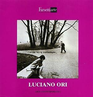 Luciano Ori.: Catalogo della Mostra: