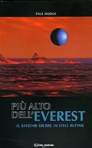 Più alto dell'Everest. Il sistema solare in stile alpino.: Hodge,Paul.