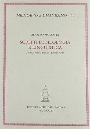 Scritti di filologia e linguistica.: Mussafia,Adolfo.
