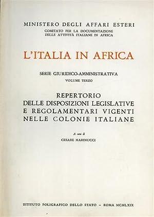 L'Italia in Africa. Vol.III: Repertorio delle disposizioni