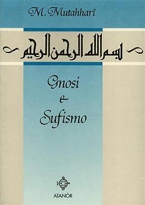 Gnosi e sufismo.: Mutahhari,Hajj Murtada.
