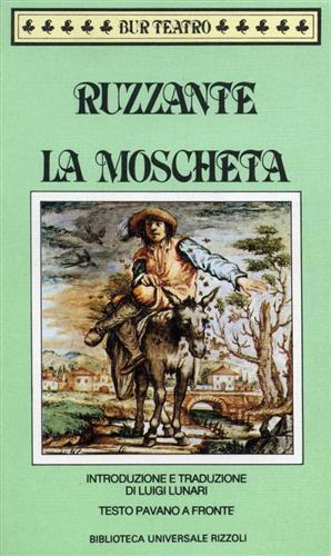 La Moscheta.: Ruzzante.