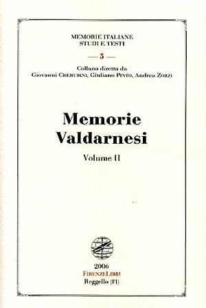Memorie Valdarnesi. Vol.II, Memorie per servire alla storia dell'Accademia valdarnese del ...