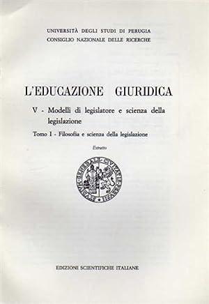 L'educazione giuridica. V:Modelli di legislatore e scienza: Zucchini,Giampaolo.