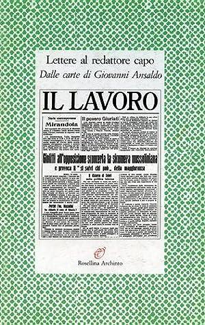 Lettere al redattore capo. Dalle carte di Giovanni Ansaldo.: Marcenaro,Giuseppe (a cura di).