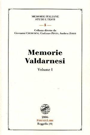 Memorie Valdarnesi. Vol.I: Memorie per servire alla storia dell'Accademia valdarnese del ...