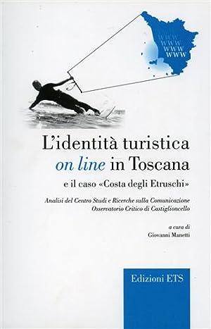 L'identità turistica on line in Toscana e: Mengoni,Angela. Mantellassi,Claudia.