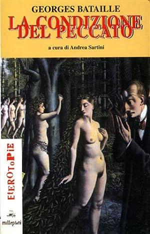 La condizione del peccato.: Bataille,Georges.