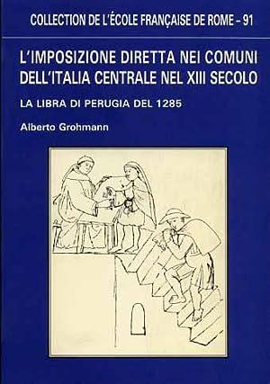 L'imposizione diretta nei comuni dell'Italia centrale nel XIII secolo. La libra di ...