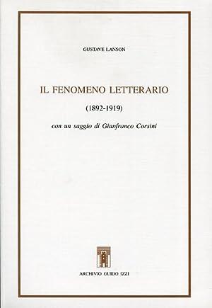 Il fenomeno letterario 1892-1919.: Lanson,Gustave.