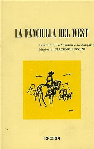 La fanciulla del West.: Civinini,G. Zangarini,C.(Libretto di).
