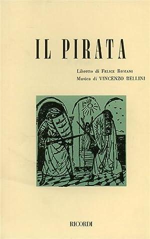 Il pirata.: Romani,Felice.(Libretto di).