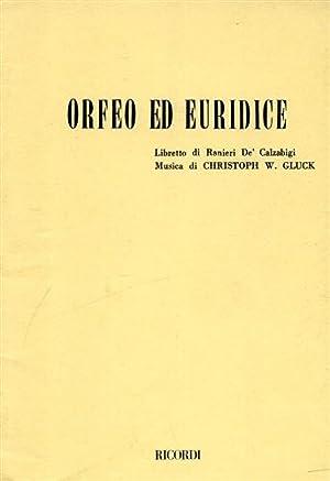 Orfeo ed Euridice. Azione drammatica in 3 atti.: De' Calzabigi,Ranieri (libretto di).
