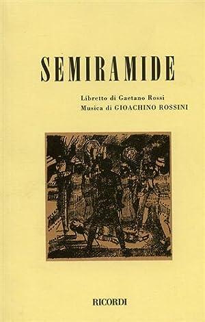 Semiramide.: Rossi,Gaetano. (Libretto di).