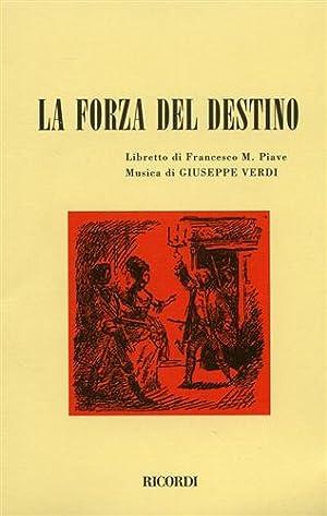 La forza del destino.: Piave,Francesco M.(Libretto di).