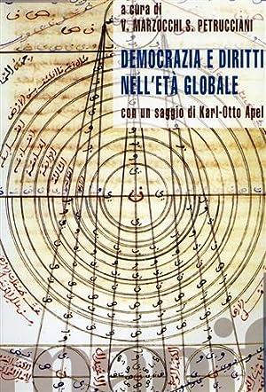 Democrazia e diritti nell'età globale.: Marzocchi,V. Petrucciani,S.