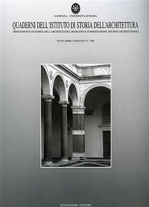 Quaderno dell'Istituto di storia dell'architettura. Nuova serie vol.43.: --
