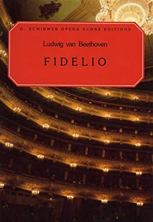 Fidelio. An Opera in two acts.: Beethoven,Ludwig van.
