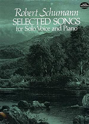 Selected Songs for Solo Voice and Piano. From the Complete Works Edition.: Schumann,Robert.