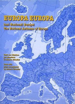 Europa Europa. Inni nazionali europei-The national anthems of Europe.: --