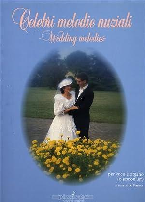 Celebri melodie nuziali. 1) WEDDING MELODIES 2) HOCHZE