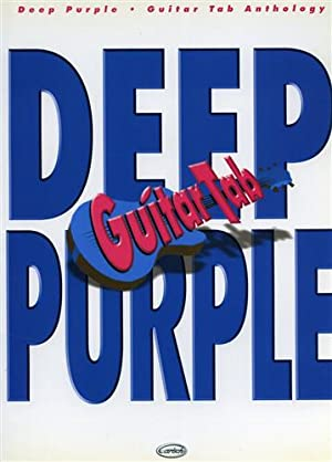 Deep Purple. Guitar Tab Anthology. Black night. Burn. Child in time. Fireball. Highway star. Lazy. ...