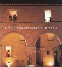 L'Accademia Pianistica di Imola.: AA.VV.