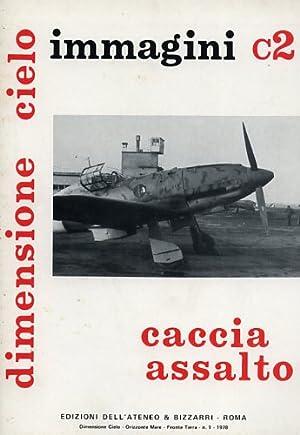 Caccia Assalto Immagini C2: Fiat CR 25,: Brotzu,Emilio. Garello,Giancarlo.