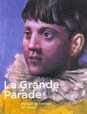 La grande parade. Portrait de l'artiste en: Catalogo della Mostra: