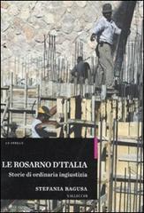 Le Rosarno d'Italia. Storie di ordinaria ingiustizia.: Ragusa,Stefania.