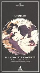 Il canto della voluttà.: Utamaro.