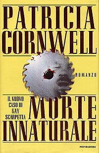 Morte innaturale.: Cornwell,Patricia
