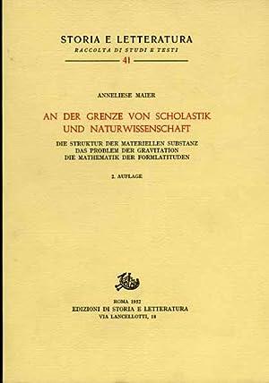 Studien zur Naturphilosophie der Spatscholastik. Band III:An der Grenze von Scholastik und ...