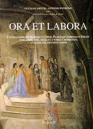 Ora et labora. L'antico complesso religioso e l'Opera Pia di Sant'Ambrogio in ...