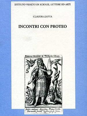 Incontri con Proteo.: Zatta,Claudia.