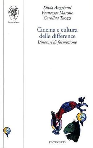 Cinema e cultura delle differenze. Itinerari di formazione.: Angrisani,Silvia. Marone,Francesca. ...