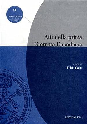 Atti della prima Giornata Ennodiana.: Gasti,Fabio. (a cura di).