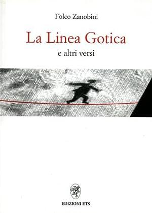 La Linea Gotica e altri versi.: Zanobini,Folco.