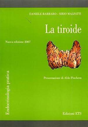 La tiroide. Quaderni di endocrinologia pratica.: Barbaro,Daniele. Malfatti,Sirio.