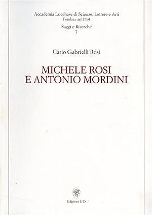 Michele Rosi e Antonio Mordini.: Gabrielli Rosi,Carlo.