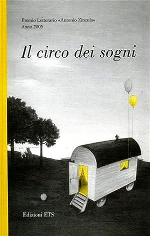 Il circo dei sogni.: --