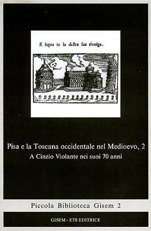 Pisa e la Toscana occidentale nel Medioevo. Vol.II.: AA.VV.