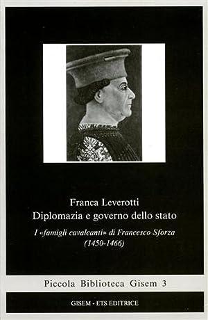 """""""Diplomazia e governo dello stato. I """"famigli cavalcanti""""di Francesco Sforza 1450-..."""
